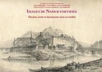 Images de Namur fortifiée