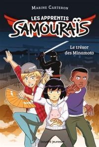 Les apprentis samouraïs. Volume 1, Le trésor des Minamoto
