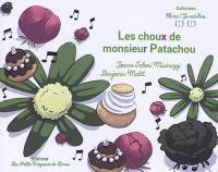 Les choux de monsieur Patachou