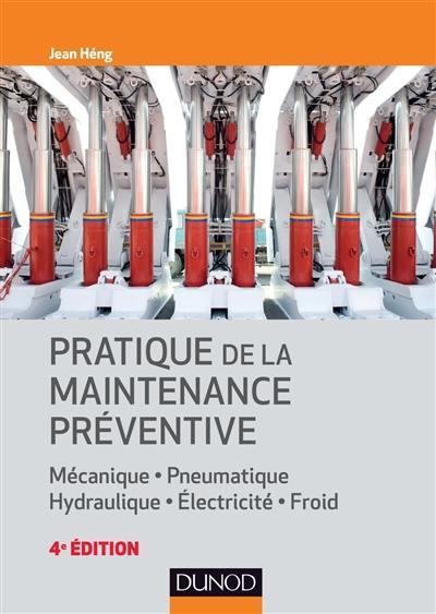 Pratique de la maintenance préventive