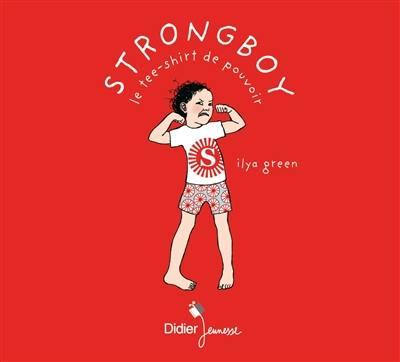 Strongboy : le tee-shirt de pouvoir