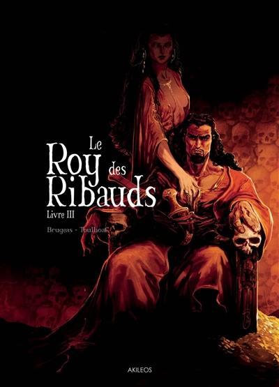 Le roy des Ribauds. Volume 3,
