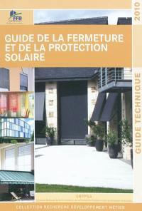 Guide de la fermeture et de la protection solaire