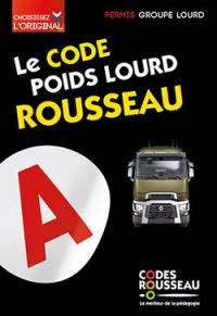 Le code poids lourd Rousseau