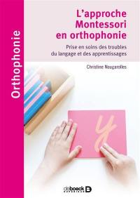 L'approche Montessori en orthophonie