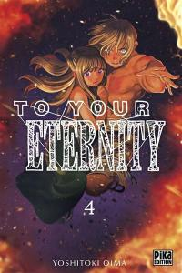 To your eternity. Volume 4,