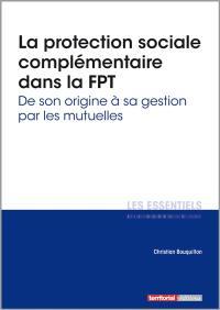 La protection sociale complémentaire dans la FPT