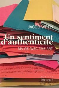Un sentiment d'authenticité : ma vie avec PME-ART