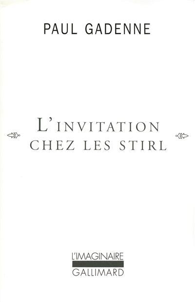 L'invitation chez les Stirl