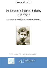 De Drancy à Bergen-Belsen, 1944-1945