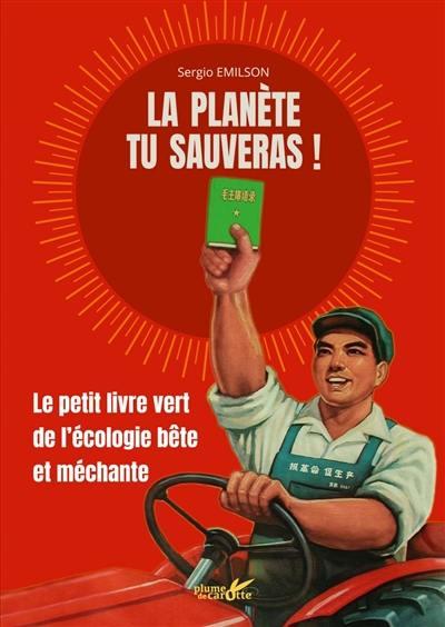 La planète tu sauveras !