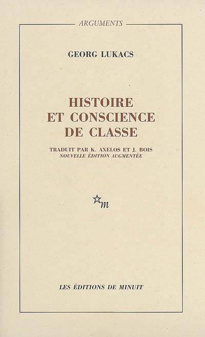 Histoire et conscience de classe : essais de dialectique marxiste