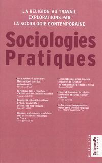 Sociologies pratiques. n° 39, La religion au travail