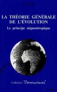 La Théorie générale de l'évolution