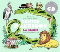 Contes d'Afrique, La magie