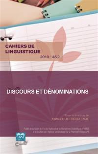 Cahiers de linguistique. n° 45-2, Discours et dénominations