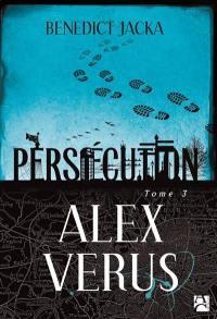 Alex Verus. Volume 3, Persécution