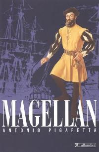 Relation du premier voyage autour du monde par Magellan