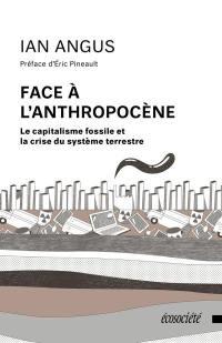 Face à l'anthropocène