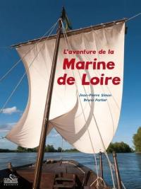 L'aventure de la Marine de Loire