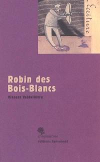 Robin des Bois-Blancs
