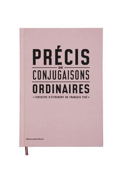 Précis de conjugaisons ordinaires