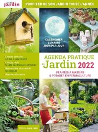 Agenda pratique du jardin 2022
