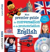 Mon premier guide de conversation et de prononciation in English