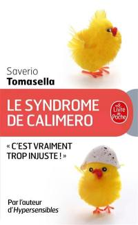 Le syndrome de Calimero
