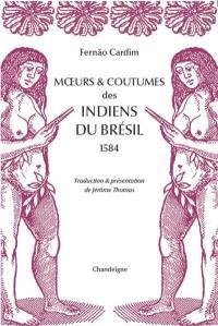 Moeurs & coutumes des Indiens du Brésil