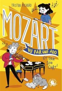 100 % bio, Mozart vu par une ado