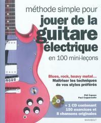 Méthode simple pour jouer de la guitare électrique en 100 mini-leçons