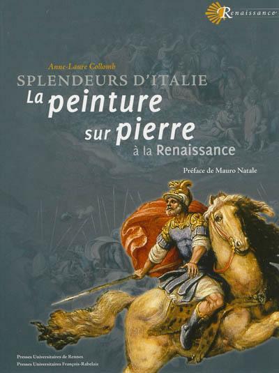 La peinture sur pierre à la Renaissance