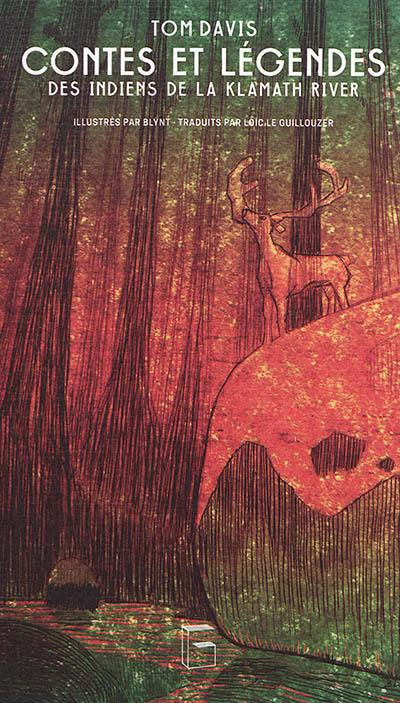 Contes et légendes des Indiens de la Klamath River
