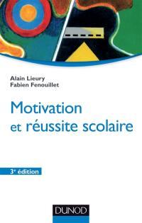 Motivation et réussite scolaire