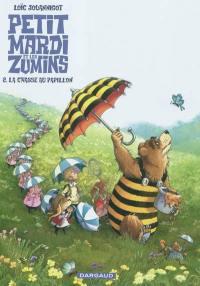 Petit Mardi et les Zumins. Volume 2, La chasse aux papillons