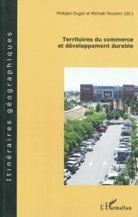 Territoires du commerce et développement durable