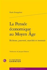 La pensée économique au Moyen Age
