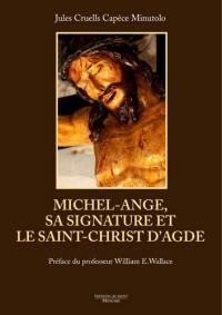 Michel-Ange, sa signature et le Saint-Christ d'Agde