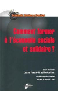 Comment former à l'économie sociale et solidaire ?