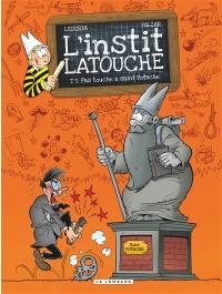 L'instit Latouche. Volume 3, Pas touche à saint Potache