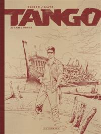 Tango. Volume 2, Sable rouge