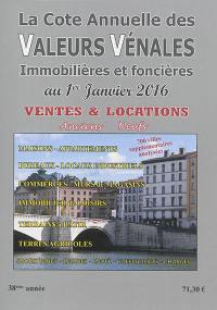 La cote annuelle des valeurs vénales immobilières et foncières au 1er janvier 2016