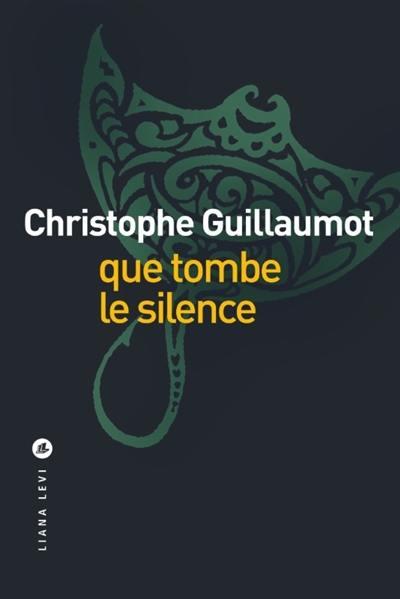 QUE TOMBE LE SILENCE