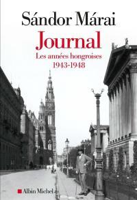 Journal, Les années hongroises