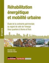 Réhabilitation énergétique et mobilité urbaine