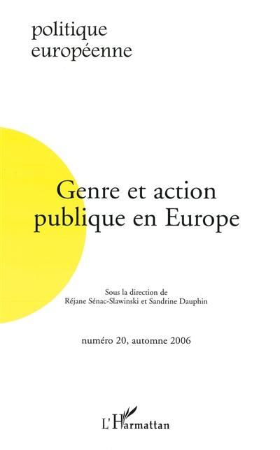 Politique européenne. n° 20, Genre et action publique en Europe