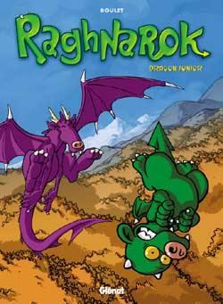 Raghnarok. Vol. 1. Dragon junior