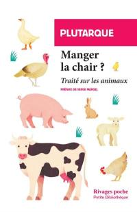 Manger la chair ?