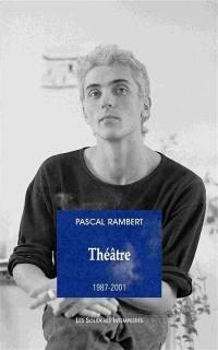 Théâtre. Volume 1, 1987-2001